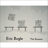 The Dreamer by Eric Bogle