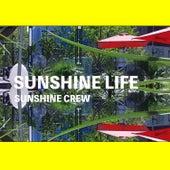 Sunshine Life von Sunshine Crew