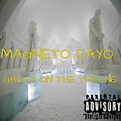Ghost on the Throne by Magneto Dayo