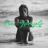 Free Yourself (Anti-Stress Background) de India Tribe Music Collection