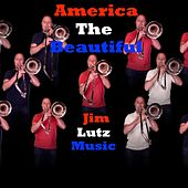 America the Beautiful by Jim Lutz