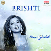 Brishti - Single de Shreya Ghoshal