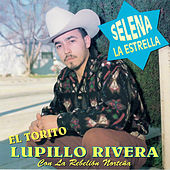 Selena la Estrella de Lupillo Rivera