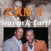 Can I de Heaven & Earth