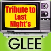 Tribute to Last Night's Glee de Various Artists