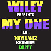 My One (feat. Tory Lanez, Kranium & Dappy) van Wiley