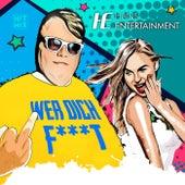 Wer dich f***t von Hans Entertainment