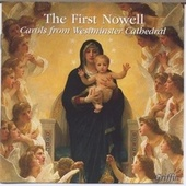 The First Nowell: Carols from Westminster Cathedral de Various Artists