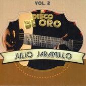 El Disco De Oro, Vol. 2 by Julio Jaramillo
