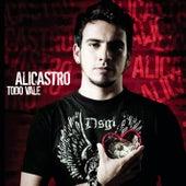 Todo Vale by Alicastro