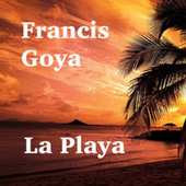 La Playa - Single von Francis Goya