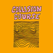 Collision Course by Syrup