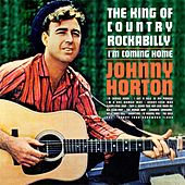 I'm Coming Home:: The King Of Country Rockabilly de Johnny Horton