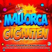 Mallorca Giganten 2019 - XXL Party Schlager Hits im Mallorcastyle (Mama Mallorca feiert für immer und ewig im Helikopter vom Opening bis zum Closing) von Various Artists