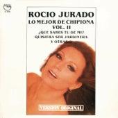 Lo Mejor de Chipiona vol. 2 (Remasterizado) von Rocio Jurado