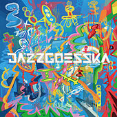 Jazz Goes Ska de The SKA JAZZ UNIT