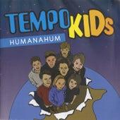 Humanahum de TempoKids
