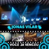 Você Já Venceu (Ao Vivo) by Jonas Vilar