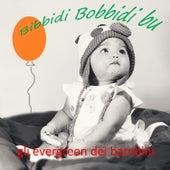 Bibbidi bobbidi bu di Various Artists