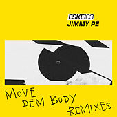 Move Dem Body (Remixes) von Eskei83