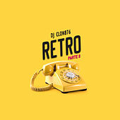 Retro, Pt. II de DJ Clon 876