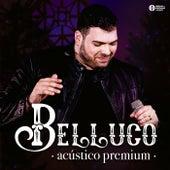 Acústico Premium (Ao Vivo) de Belluco