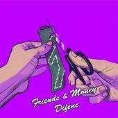 Friends & Money de Difenc