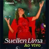 Ao Vivo (Playback) by Suellen Lima