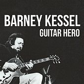 Guitar Hero by Barney Kessel