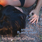 The Wedding Gig (Live) von Armenia
