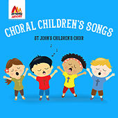 Choral Children's Songs by St. John's Children's Choir