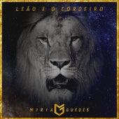 Leão e o Cordeiro (Ao Vivo) de Miria Guedes