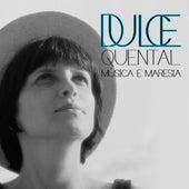 Música e Maresia von Dulce Quental