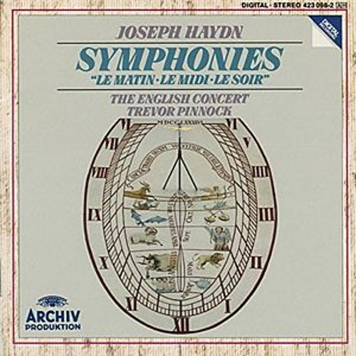 Haydn: Symphony No. 6 In D Major 'Le Matin; Symphony No. 7 IN C Major 'Le Midi'; Symphony No. 8 In G Major 'Le Soir' by Various Artists