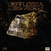 Lossa vision #2 by Jefflossa