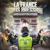 La France sous pression, Vol. 2 by Various Artists