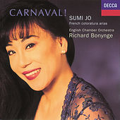 Carnaval! French Coloratura Arias by Sumi Jo