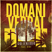 Domani vedrai de Gigi D'Alessio