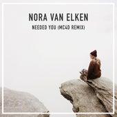 Needed You (Mc4d Remix) by Nora Van Elken