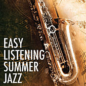 Easy Listening Summer Jazz de Various Artists