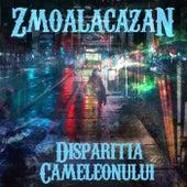 Dispariţia Cameleonului de Zmoalacazan