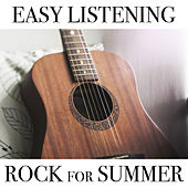 Easy Listening Rock For Summer de Various Artists