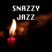 Snazzy Jazz by Various Artists