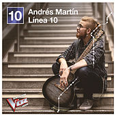 Línea 10 (Ganador La Voz 2019) de Andrés Martín