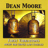 First Vibrations by Dean Moore