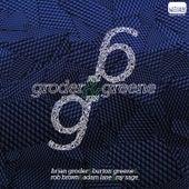 Groder & Greene by Brian Groder