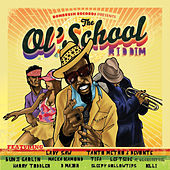 The Ol' School Riddim by Various Artists