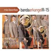 Mis Favoritas by Banda Arkangel R-15