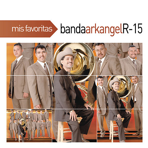 Mis Favoritas by Banda Arkangel R-15