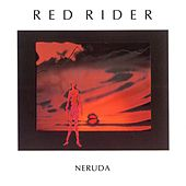 Neruda de Red Rider